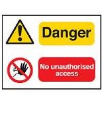 Multi-message sign - Danger & No unauthorised access